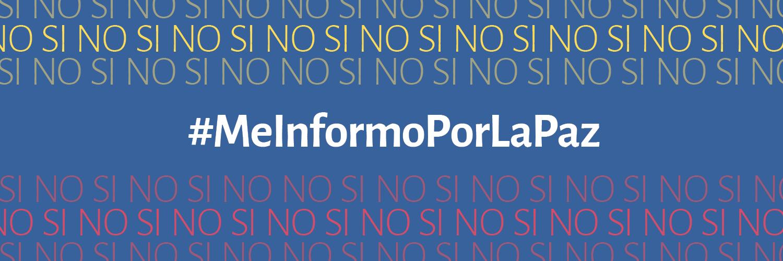 #MeInformoPorLaPaz